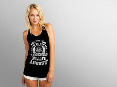 Discover Legends Are Born In August Top Women's Tank Top from Months & Birthday T-Shirt, a custom product made just for you by Teespring. With world-class production and customer support, your satisfaction is guaranteed.