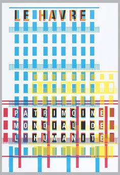Poster, Le Havre, Patrimoine mondial de l'humanité [Le Havre, World Heritage of Humanity], 2006