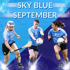 IT'S THE START OF A SKY BLUE SEPTEMBER | We Are Dublin GAA Croke Park, Play S, Men's Football, Dublin, September, Sky, Running, Sports, Summer