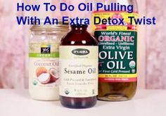 How To Do Oil Pulling With An Extra Detox Twist. This simple and inexpensive oral detoxification can reduce dental plaque, re-mineralize teeth, strengthen your gums and fight gingivitis.
