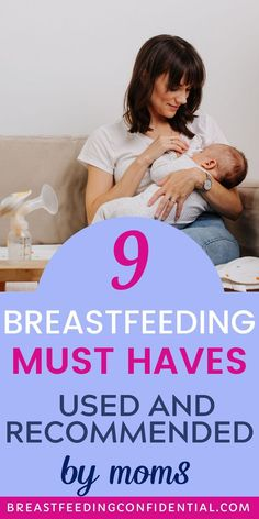 These nine products are the breastfeeding must haves every new mom needs. These are the breastfeeding products experienced moms said they used again and again because they helped make breastfeeding easier. Newborn Baby Breastfeeding, Breastfeeding Positions, Breastfeeding Problems, Breastfeeding Clothes, Breastfeeding Support, Breastfeeding And Pumping, Diy Nursing Clothes, Breastfeeding Accessories, Breastmilk Storage