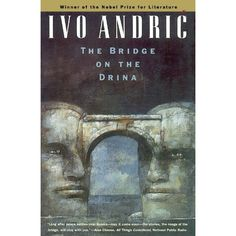 The Bridge on the Drina. A Bosnian Author, Ivo Andric was a distinguished diplomat and novelist. He was awarded the Nobel Prize for Literature in His books include The Damned Yard: And Other Stories, and The Days of the Consuls. Free Books, Good Books, Books To Read, Nobel Prize In Literature, Thing 1, Bosnia, Books Online, Online Library, Audio Books