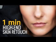 Skin Softening and retouching in 1 Minute or Less in Photoshop - YouTube
