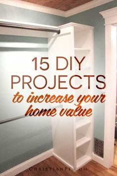 Who doesn't want to increase the value of their home?? Use these 15 DIY projects to increase the value of your home yourself! From adding wood floors to baseboards, these projects are sure to beautify your home and increase it's value! (scheduled via http://www.tailwindapp.com?utm_source=pinterest&utm_medium=twpin&utm_content=post346249&utm_campaign=scheduler_attribution)