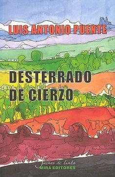 Desterrado de Cierzo / Luis Antonio Puente / Sueños de tinta, 6