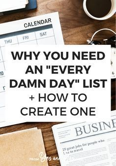 GOOD READ Looking for productivity tips or trying to stay positive? You might need an Every Damn Day List! Click through and see how this super simple tool can help you stay on track towards your goals, not matter what else is going on with your life! Self Development, Personal Development, Planners, To Do Planner, Day List, Time Management Tips, Business Management, Life Organization, Organizing