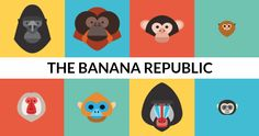The Banana Republic is a dystopian story that features a nation of Monkeys. Though second to none, their inability to learn from their mistakes makes them vulnerable despite having many advantages.
