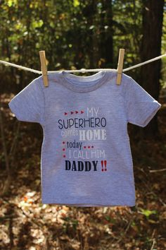 My Superhero Comes Home Today I call Him Daddy T shirt - Military - Welcome  Home 3d13163d3