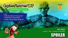 CapinaShow #80  Especial Game of Thrones