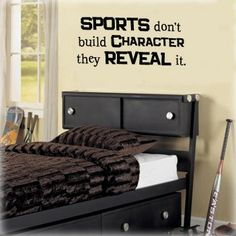 SPORTS DON'T BUILD CHARACTER THEY REVEAL by PersnicketyWallVinyl, $18.00