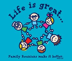 Better Life: Family Reunion T-Shirts
