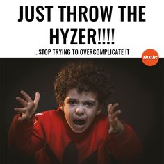 Just throw the Hyzer !!! ... Stop trying to overcomplicate it.  #discgolf #dudeclothing #hyzer #throwthedamnthing #sports #instagood#discgolfapparel#photooftheday#instamood  #tweegram #picoftheday #instadaily #summer #instagramhub  #follow #igdaily #bestoftheday #happy #followme #discgolfaccessories #frisbee #sportsaustralia #gooddeals #sportsclothing #sportsapparel #sportsfashion #sportsaustralia #discgolfnearme