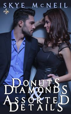Contemporary #Romance #mystery Donuts Diamonds & Assorted Details @skye_mcneil7 @beaucoupllc