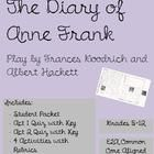 A complete unit -- ready to go!  Download includes a student packet, activities, quizzes, and final test for the study of The Diary of Anne Frank T...