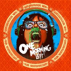 One Morning Left - Our Sceneration