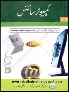 Computer Science 9th Class Urdu Punjab textbook Board 2010 Download or read online This Book click the link http://iqbalkalmati.blogspot.com/2015/10/computer-science-9th-class-urdu-punjab.html