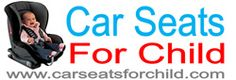 Car seats for child and Baby Car seat How to find the best infant car seats, Convertible Car Seat and Booster Car Seats online Read our reviews and sale lowest best price
