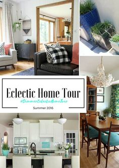 Eclectic Interiors Summer Home Tour 2016