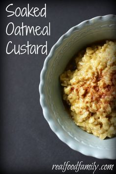 perfect nourishing traditions recipe for soaked oatmeal with cream, egg yolks, maple syrup...yum!