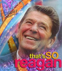 i'm southern, of course i love reagan.