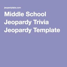 Middle School Jeopardy Trivia Template High Plays Field Day Activities