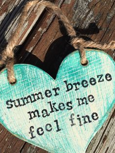 A personal favorite from my Etsy shop https://www.etsy.com/listing/506162643/summer-breeze-makes-me-feel-fine-life-is
