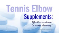 Herbs, nutrients, collagen, omegas – What about Glucosamine / MSM? Here are the only two Vitamins you'll likely need to heal your Golfer's or Tennis Elbow and why the rest are useless junk and a waste of your money! - https://tenniselbowclassroom.com/tennis-elbow-treatments/tennis-elbow-supplements-useful-remedy-or-waste-of-money/ - #TennisElbow