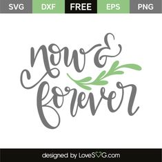 Now And Forever - Lovesvg.com