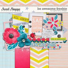 Quality DigiScrap Freebies: Be Awesome mini kit freebie from Sugary Fancy Designs