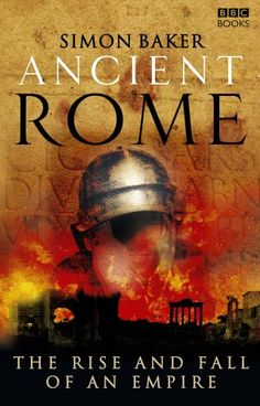 Ancient Rome: The Rise and Fall of An Empire by Simon Baker http://www.amazon.com/dp/1846072840/ref=cm_sw_r_pi_dp_U9eiwb05RHFNC