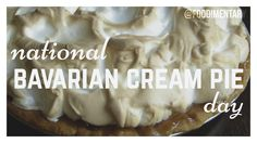 November 27th is National Bavarian Cream Pie Day!