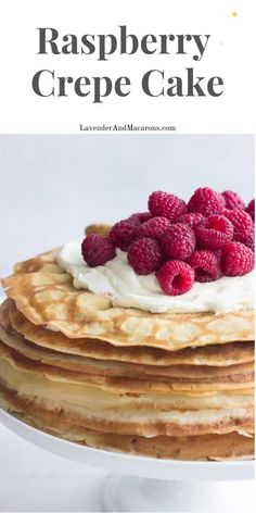 This beautiful Raspberry Crepe Cake is an easy yet impressive dessert you can make for any occasion. The beauty of this French recipe is that you don't have to make a perfect Crepe for this cake to look perfect. French Cake, French Food, Pick Your Own Fruit, Longevity Diet, Lavender Macarons, Crepe Batter, Cake Recipes, Dessert Recipes, How To Make Crepe