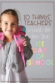 10 Things Teachers MUST DO on the 1st Day of School!
