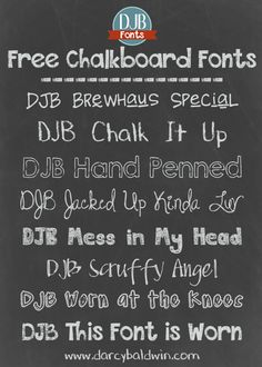 Everyone loves a chalkboard font! They are so versatile to use! Check out these chalkboard-friendly fonts from DJB Fonts! They are free for personal use; commercial licensing is available.