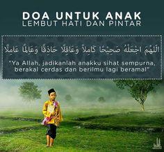Doa untuk Anak Lembut Hati dan Pintar Hijrah Islam, Doa Islam, Beautiful Islamic Quotes, Islamic Inspirational Quotes, Best Quotes, Life Quotes, Learn Islam, Islamic Teachings, Prayer Verses