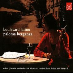 Paloma Berganza - Boulevard Latino  ( 2008 )