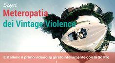 Metereopatia, il primo video musicale girato con una Go Pro è italiano!