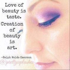 Makeup is art. Pretty Up!