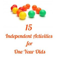 15 (More) Independent Activities for One-Year-Olds - Imperfect Homemaker