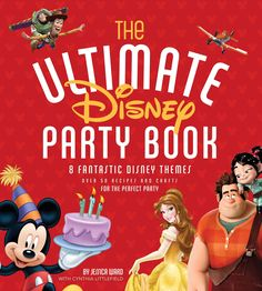 The Ultimate Disney Party Book is your perfect partner when throwing a party. Whether it's a birthday party, baby shower, celebration of a milestone, or barbeque, this book will make it a very special