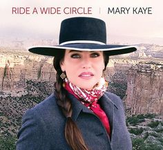 CD Ride A Wide Circle, Mary Kaye Cowboy Poetry, Country Music, Cowboys, Equestrian, Cowboy Hats, Documentaries, Mary, Singer, Portrait