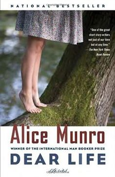 Dear Life (Alice Munro - Winner of the 2013 Nobel Prize in Literature) - 平易近人也可以是永恆的經典。 Best Books To Read, Good Books, New York Times, Simple Twist Of Fate, Alice Munro, Great Short Stories, Nobel Prize In Literature, Story Writer, Book Of Life