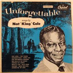 Nat King Cole - Unforgettable. Capitol Records. 1954.