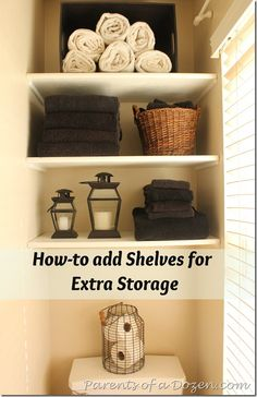 How to add shelves over a toilet for added storage. I like open shelves so much better than those units that go over/behind toilets.