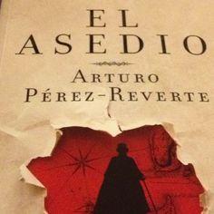 El Asedio - Arturo Perez Reverte