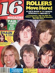 Bay City Rollers on the cover of 16 Magazine Bay City Rollers, Parker Stevenson, The Perfect Score, Kevin Kline, Star Of The Day, Joey Lawrence, The Boy Next Door, Tiger Beat, Auld Lang Syne