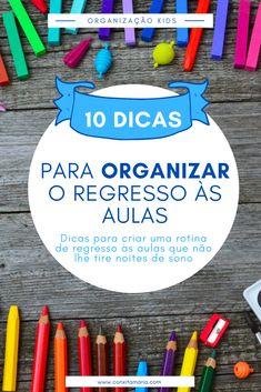 10 dicas para organizar o regresso às aulas - Conxita Maria - A Arrumadinha | Organização