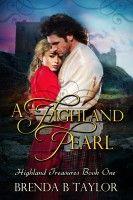 A Highland Pearl, an ebook by Brenda Taylor at Smashwords