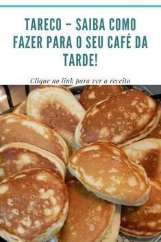 Tareco Saiba como fazer para o seu café da tarde! Healthy Crockpot Recipes, Veggie Recipes, Sweet Recipes, Brazillian Food, Confort Food, Brunch, Corn Cakes, Cute Food, Finger Foods