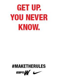 Get up. #maketherules